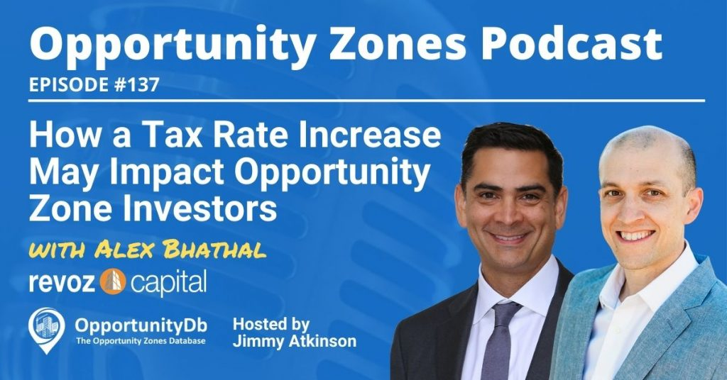 Alex Bhathal on the Opportunity Zones Podcast