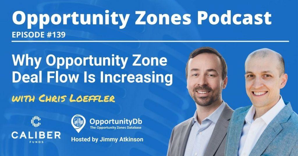 Chris Loeffler on the Opportunity Zones Podcast