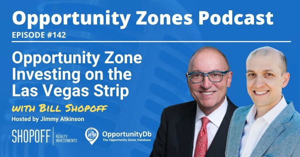 Bill Shopoff on the Opportunity Zones Podcast