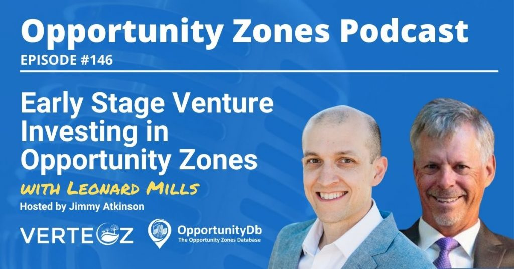 Leonard Mills on the Opportunity Zones Podcast